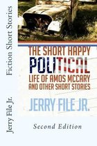 The Short Happy Political Life of Amos McCary and Other Short Stories