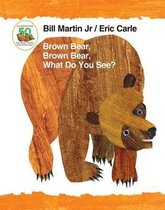 What Do You See? Brown Bear, Brown Bear