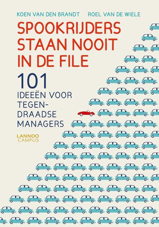 Spookrijders staan nooit in de file - Koen van den Brandt |