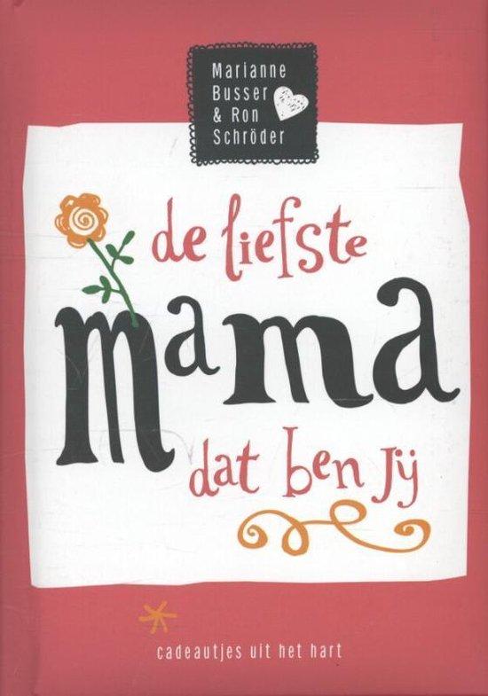 De liefste mama dat ben jij - Marianne Busser |