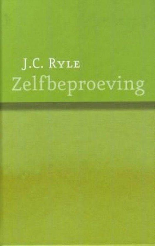 Zelfbeproeving - J.C. Ryle  