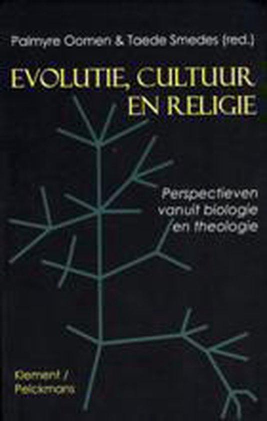 Evolutie, cultuur en religie - Palmyre M.F. Oomen |