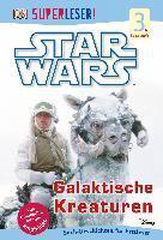 SUPERLESER! Star Wars(TM) Galaktische Kreaturen