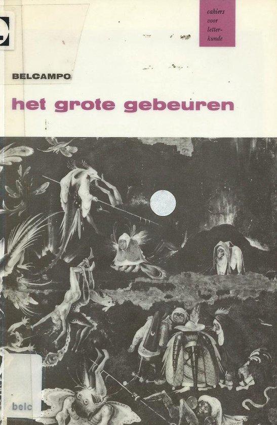 GROTE GEBEUREN (CAHIERS LETTERKUNDE - Belcampo | Fthsonline.com