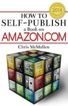 How to Self-Publish a Book on Amazon.com