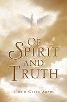 Of Spirit and Truth