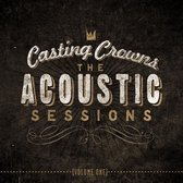 Casting Crowns - Acoustic Sessions, The