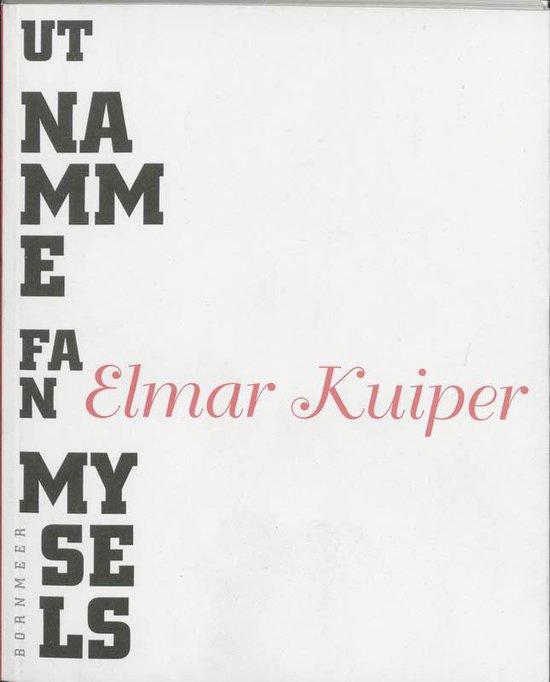 Ut namme fan mysels - E. Kuiper | Fthsonline.com