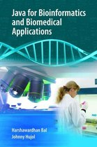Java for Bioinformatics and Biomedical Applications