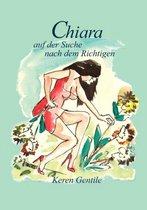 Chiara auf der Suche nach dem Richtigen
