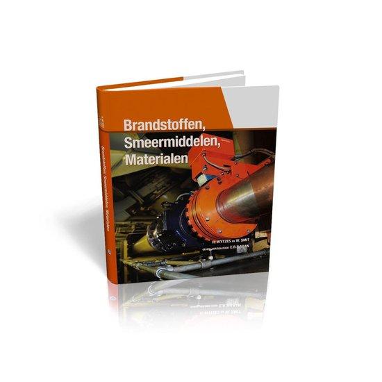 Brandstoffen, Smeermiddelen, Materialen - Willem Smit en Hein Wytzes |