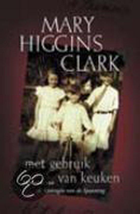 Met Gebruik Van Keuken - Mary Higgins Clark | Readingchampions.org.uk