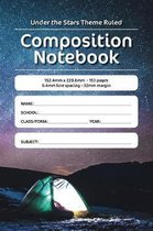 Under the Stars Theme Ruled Composition Notebook