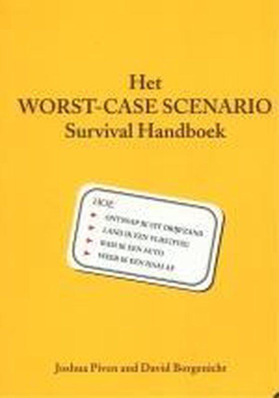 Worst Case Scenario Survival Handboek - Onbekend pdf epub
