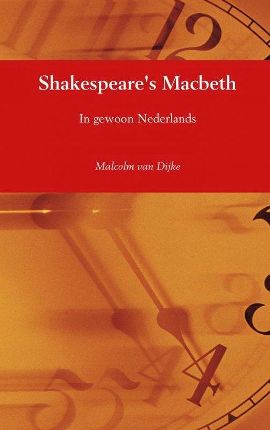 Shakespeare's Macbeth - Malcolm van Dijke   Fthsonline.com