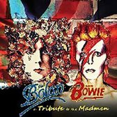 Marc Bolan/David Bowie: A Tribute To The Madmen (3