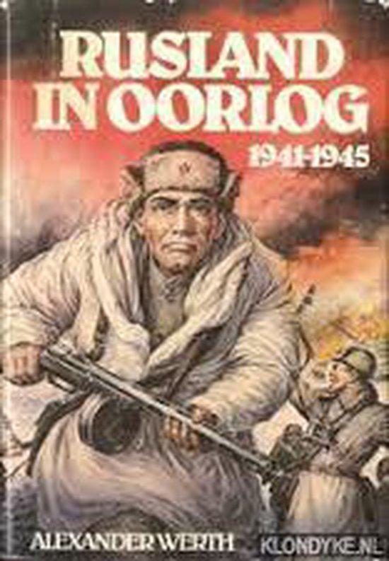 Rusland in oorlog 1941-1945 - A. Werth |
