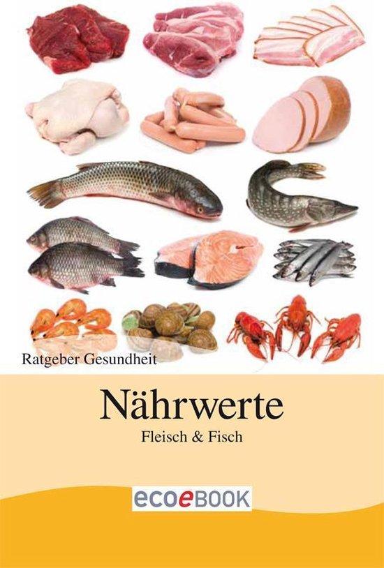 Nährwerte - Fisch und Fleisch