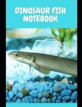 Dinosaur Fish Notebook