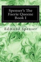 Spenser's the Faerie Queene Book I