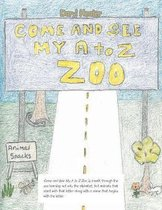 Come and See My A to Z Zoo;come Out and See; The Sea with Me