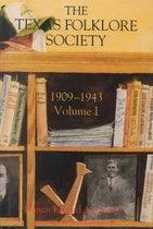 Texas Folklore Soc 1909-43 Vol I