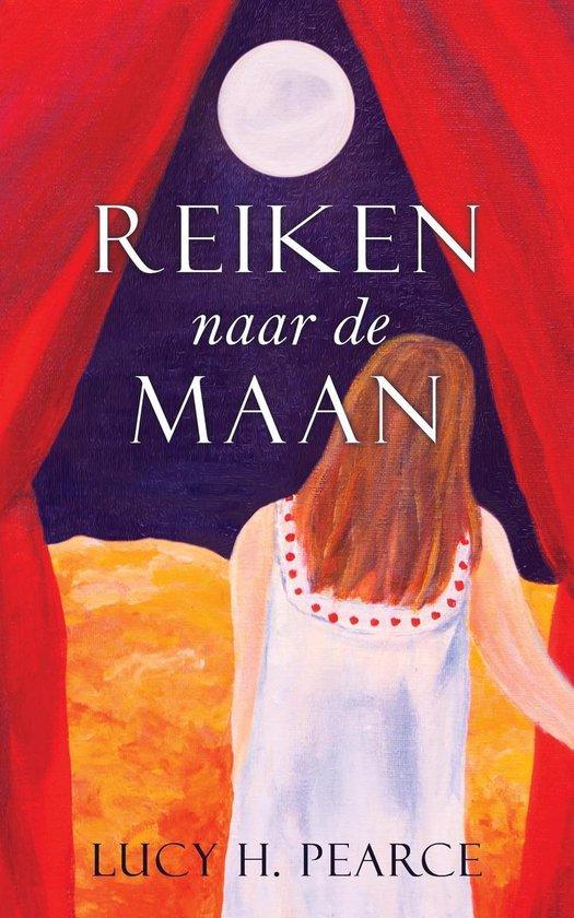 Reiken naar de Maan / Reaching for the Moon (Dutch edition) - Lucy H. Pearce pdf epub