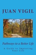 Pathways to a Better Life