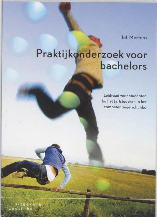 Praktijkonderzoek voor bachelors - Jef Mertens |