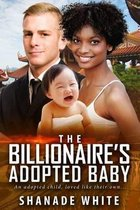 The Billionaire's Adopted Baby
