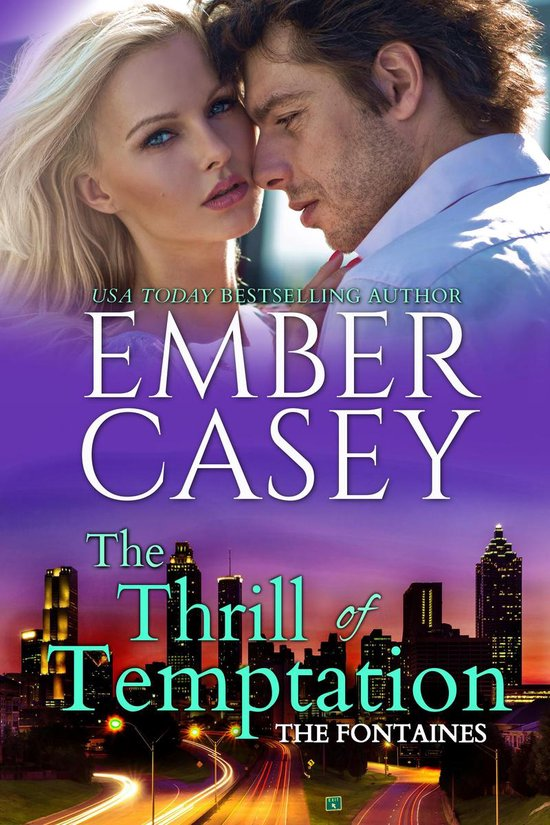 The Thrill of Temptation