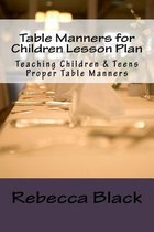 Table Manners for Children Lesson Plan