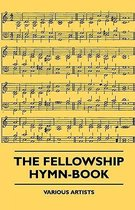 The Fellowship Hymn-Book