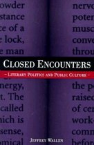 Closed Encounters