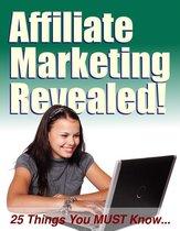 Affiliate Marketing Revealed
