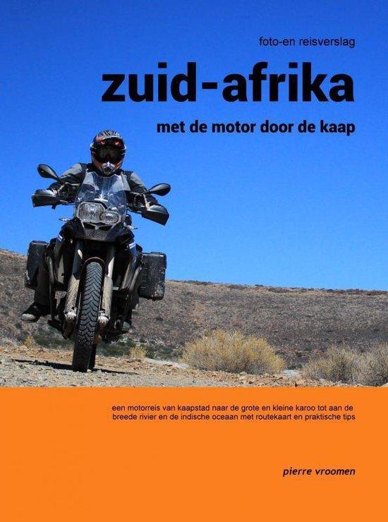Zuid-Afrika - met de motor door de kaap - Pierre Vroomen  
