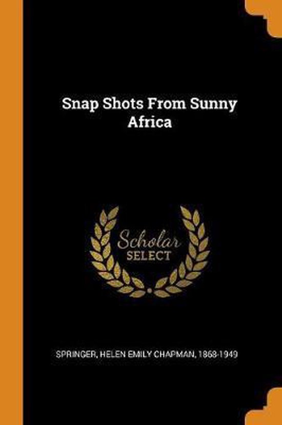 Snap Shots from Sunny Africa