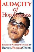 Audacity of Hopelessness