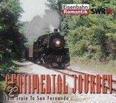 Sentimental Journey, Vol. 3: Last Train to San Fernando