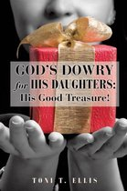God's Dowry for His Daughters