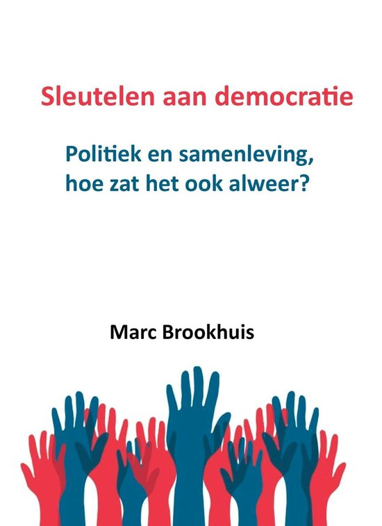 Sleutelen aan democratie - Marc Brookhuis pdf epub