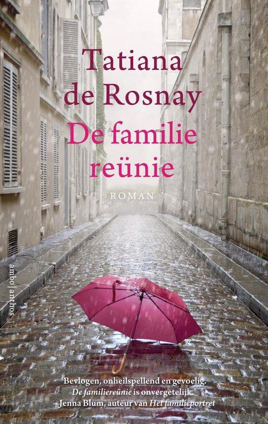 De familiereünie - Tatiana de Rosnay |