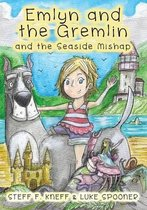 Emlyn and the Gremlin and the Seaside Mishap