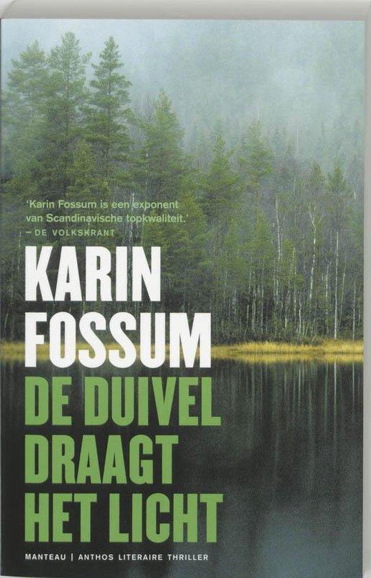 De duivel draagt het licht - Karin Fossum |