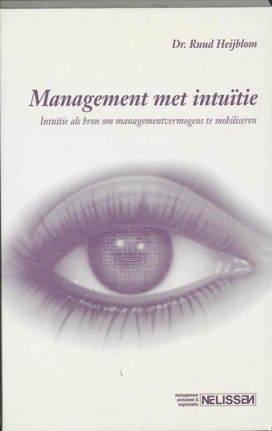 Management met intuitie - A.S. Heijboer  