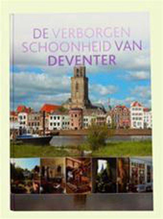 De verborgen schoonheid van Deventer - H.J. van Baalen pdf epub