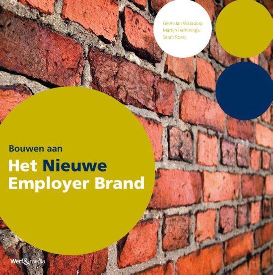 Bouwen aan het nieuwe employer brand - Geert-Jan Waasdorp |