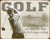 Signs-USA Golf - Best Days - Retro Wandbord - Metaal - 40x30 cm