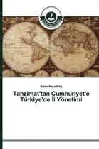 Tanzimat'tan Cumhuriyet'e Turkiye'de L Yonetimi
