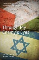 Through My Enemy's Eyes